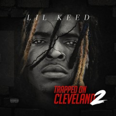 Trapped On Cleveland 2 - Lil Keed