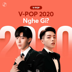V-Pop 2020 Nghe Gì? - Various Artists