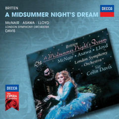 Britten: A Midsummer Night's Dream - Sylvia McNair, Brian Asawa, Robert Lloyd, London Symphony Orchestra, Sir Colin Davis