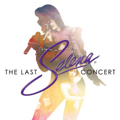 The Last Concert (Live From Astrodome) - Selena