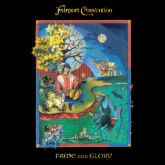 Fame And Glory - Fairport Convention