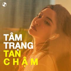 Tâm Trạng Tan Chậm - Bích Phương, 14 Casper, Phùng Khánh Linh, W/N