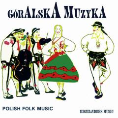 Góralska muzyka - Various Artists