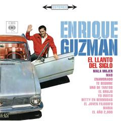 Enrique Guzmán (El Llanto del Siglo) - Enrique Guzmán