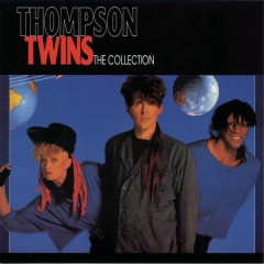The Collection - Thompson Twins