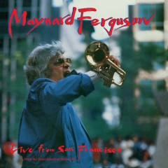 Live From San Francisco - Maynard Ferguson