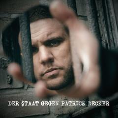 Der Staat gegen Patrick Decker - Fler
