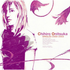Singles 2000 - 2003 - Chihiro Onitsuka