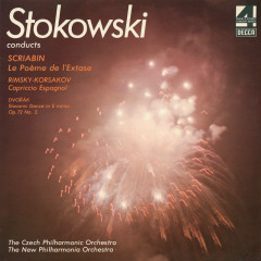 Scriabin: The Poem of Ecstasy / Rimsky-Korsakov: Capriccio Espagnol / Dvorák: Slavonic Dance No.2 - Leopold Stokowski, Czech Philharmonic Orchestra, New Philharmonia Orchestra