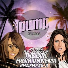 The Girl from Ipanema Remixed Vol. 3 - Deborah Cox, Ana Paula
