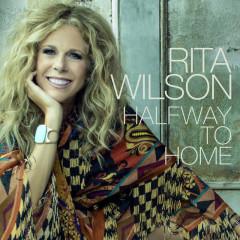Halfway to Home - Rita Wilson