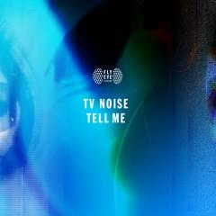 Tell Me - TV Noise