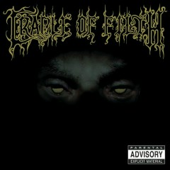From The Cradle To Enslave - Cradle Of Filth