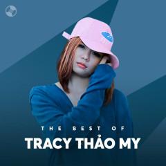 Những Bài Hát Hay Nhất Của Tracy Thảo My