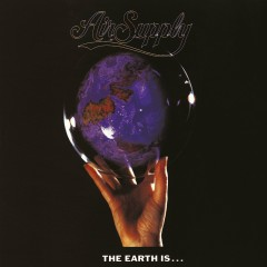 The Earth Is... - Air Supply