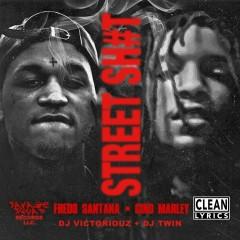 Street Sh#t - Fredo Santana, Gino Marley