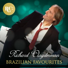 Brazilian Favourites - Richard Clayderman
