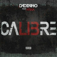 Calibré (Single) - Dadinho