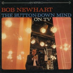 The Button-Down Mind On TV - Bob Newhart