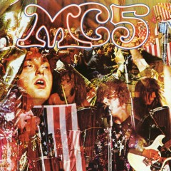 Kick Out The Jams (Live) - MC5