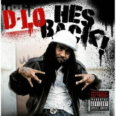 He's Back - D-Lo, Dj Fresh