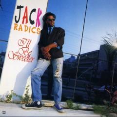I'll Be Sweeter - Jack Radics