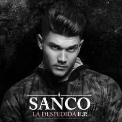 La Despedida E.P. - Sanco