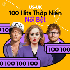 US-UK: 100 Hits Thập Niên