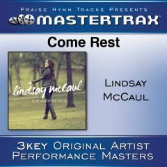 Come Rest - Lindsay McCaul