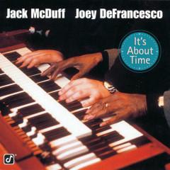 It's About Time - Jack McDuff, Joey DeFrancesco