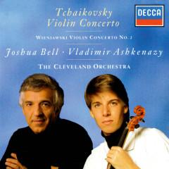 Tchaikovsky: Violin Concerto / Wieniawski: Violin Concerto No. 2 - Joshua Bell, The Cleveland Orchestra, Vladimir Ashkenazy