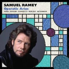 Samuel Ramey: Opera Arias - Samuel Ramey