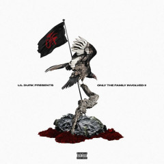 Lil Durk Presents: Only The Family Involved, Vol. 2 - Only The Family