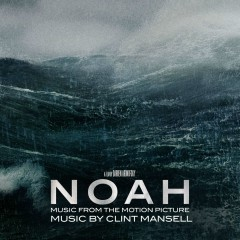 Noah (Music from the Motion Picture) - Clint Mansell