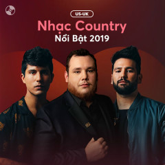 US-UK Nhạc Country Nổi Bật 2019 - Various Artists