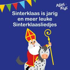 Sinterklaas is Jarig en meer leuke Sinterklaasliedjes - Alles Kids, Sinterklaasliedjes Alles Kids, Kinderliedjes Om Mee Te Zingen