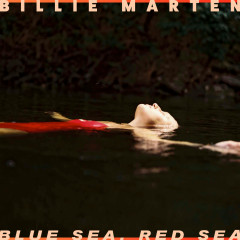 Blue Sea, Red Sea - Billie Marten