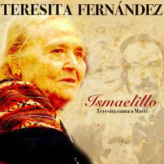 Ismaelillo (Remasterizado) - Teresita Fernández