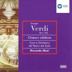 Verdi - Opera Choruses - Riccardo Muti, Mirella Freni, Dolora Zajick, Coro del Teatro alla Scala, Milano, Orchestra del Teatro alla Scala, Milano