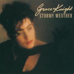 Stormy Weather - Grace Knight