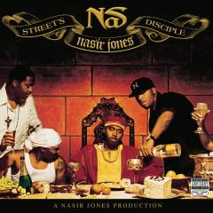 Street's Disciple - Nas