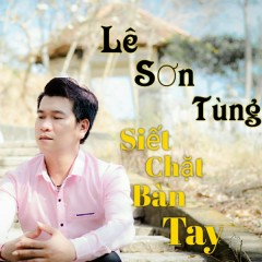 Siết Chặt Bàn Tay (Single)