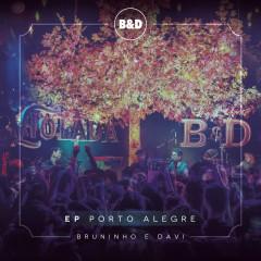 Bruninho & Davi - Violada - EP Porto Alegre (Ao Vivo) - Bruninho & Davi