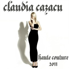 Haute Couture 2011 (Mixed by Claudia Cazacu) - Claudia Cazacu