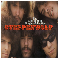 The ABC/Dunhill Singles Collection - Steppenwolf