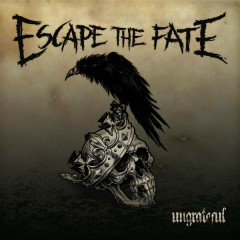 Ungrateful (Deluxe) - Escape the Fate