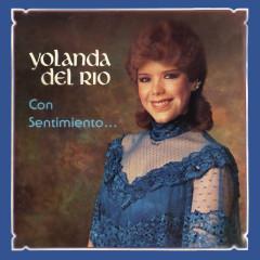 Con Sentimiento... Yolanda del Río - Yolanda del Río