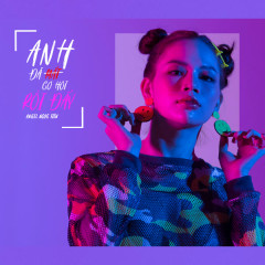 Anh Đã Mất Cơ Hội Rồi Đấy (Single) - Angel Ngọc Tiên