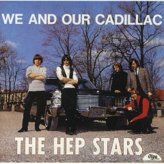 We And Our Cadillac - Hep Stars