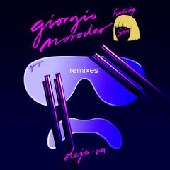 Déjà vu (Remixes) - Giorgio Moroder, Sia